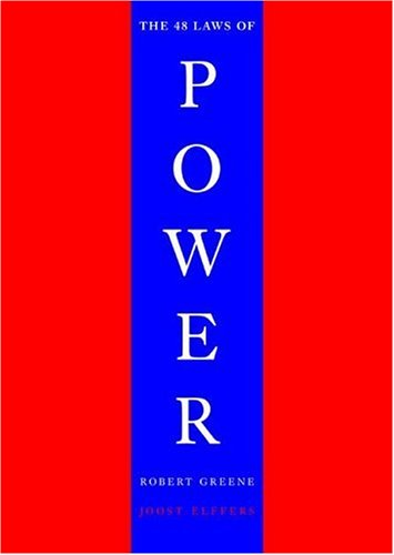 Highly recommend The 48 Laws of Power by Robert Greene.